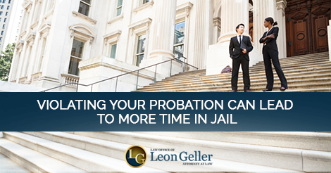 Violating Your Probation Can Lead to More Time in Jail