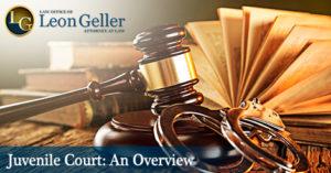 Juvenile Court An Overview