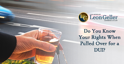 Do You Know Your Rights When Pulled Over for a DUI?