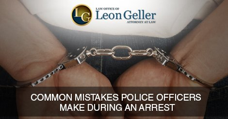 Common Mistakes Police Officers Make During an Arrest